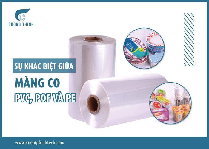 màng co PVC, POF và PE